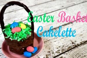 No Bake Easter Basket Cakelettes!!!