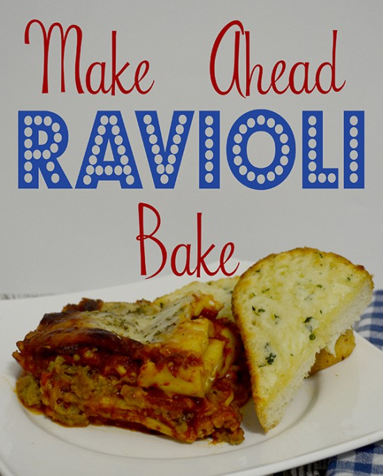 bake ahead ravioli bake