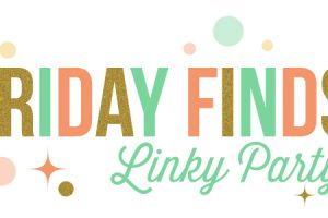 Friday Finds Link Party 10.30.15