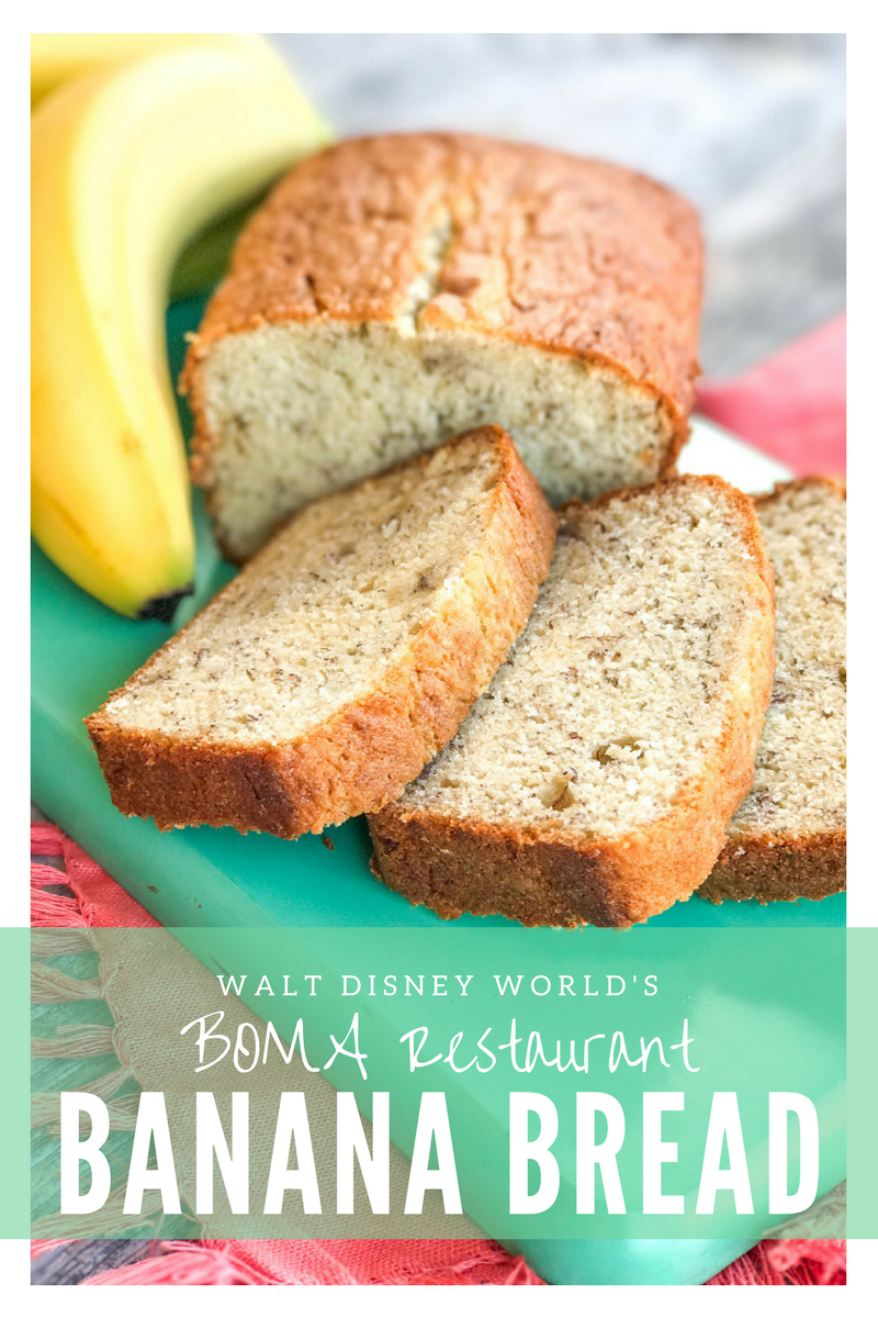 Walt Disney World's BOMA Restaurant Banana Bread