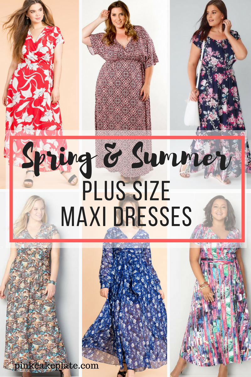 Plus Size Maxi Dresses for Spring & Summer - Pink Cake Plate